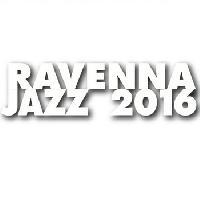 Ravenna Jazz 2016