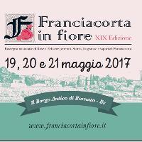 Franciacorta in Fiore2017  -  XIX^ edizione